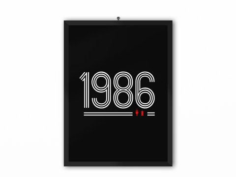 1986 Retro Print (White Text) - A3, A4 or A5