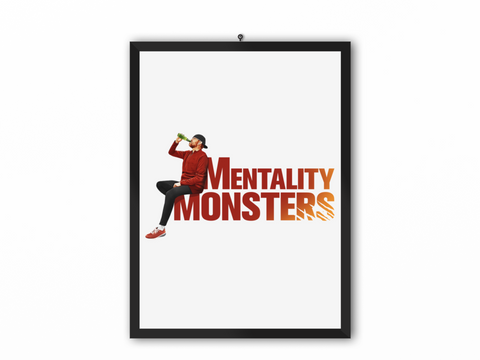 Mentality Monsters Print (Fire Text) - A3, A4 or A5