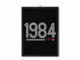 1984 Retro Print (White Text) - A3, A4 or A5