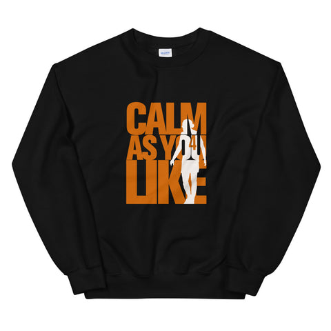 Calm As You Like Sweatshirt (Unisex) - Orange and White