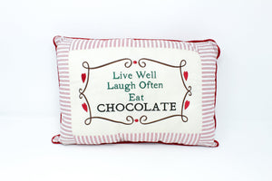 Live well Laugh often Eat chocolate pillow