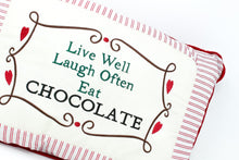 Load image into Gallery viewer, Live well Laugh often Eat chocolate pillow