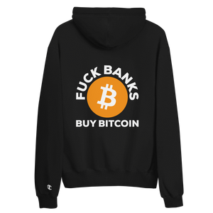 F*ck Banks Buy Bitcoin Champion Hoodie