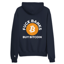 Load image into Gallery viewer, F*ck Banks Buy Bitcoin Champion Hoodie