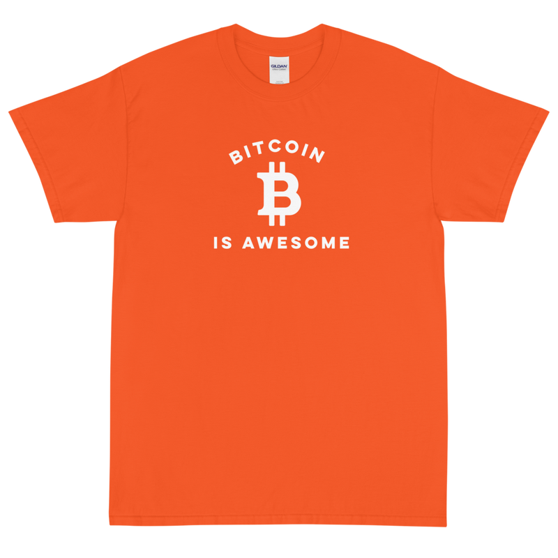 Bitcoin Is Awesome Shirt