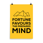 Fortune Favours The Prepared Mind Poster