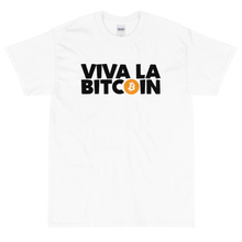 Load image into Gallery viewer, Viva La Bitcoin!
