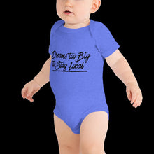 Load image into Gallery viewer, Dreams Too Big Onesie T-Shirt