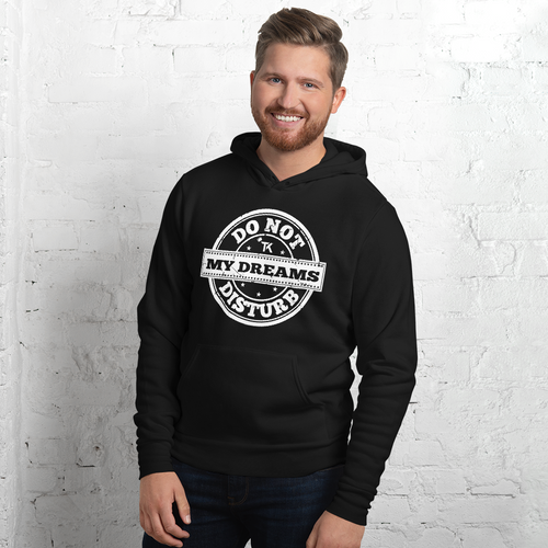 Do Not Disturb My Dreams Unisex hoodie
