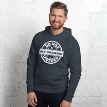 Load image into Gallery viewer, Do Not Disturb My Dreams Unisex hoodie