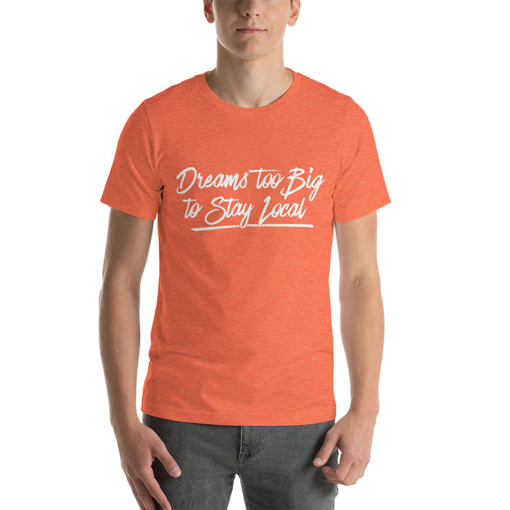 Dreams Short-Sleeve Unisex T-Shirt