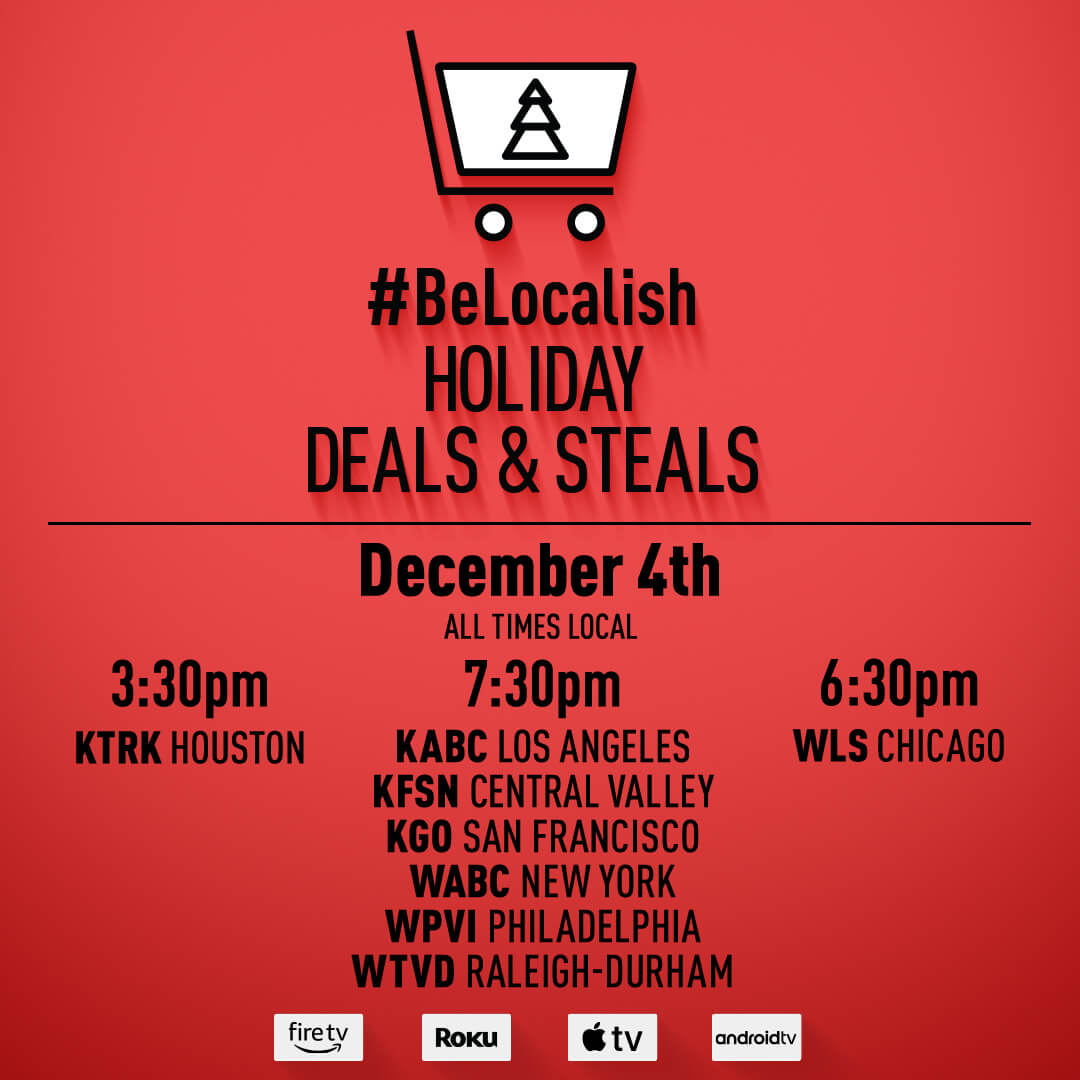 Be Localish - Holiday Deals & Steals. See you on December 4th!