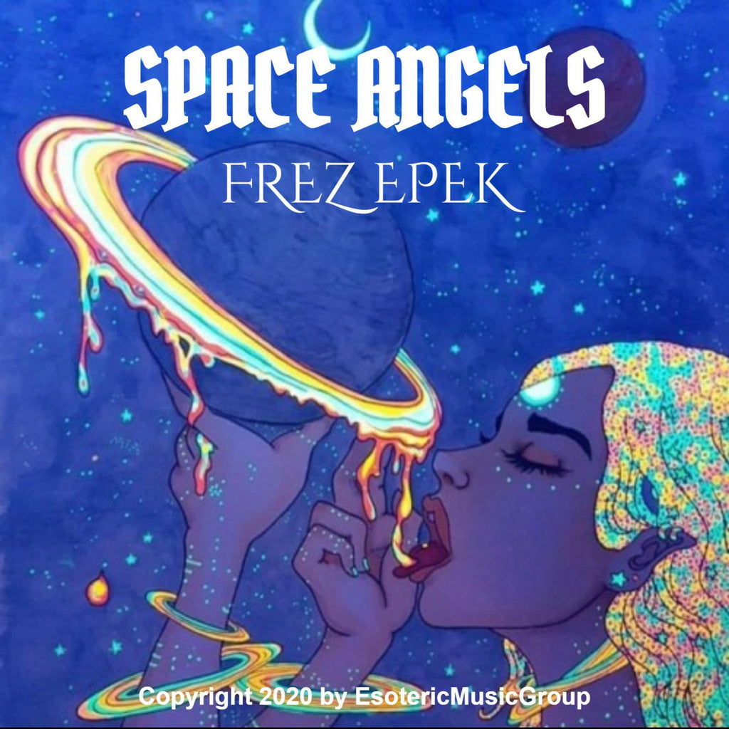 """SPACE ANGELS"" prt1 By FREZ EPEK digital download track  4 Mad Black Cats"