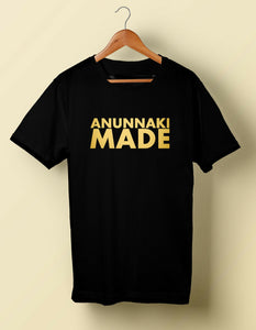 Anunnaki Made T Tee Shirt Humor Ancient Aliens conspiracy S M L XL 2X 3X 4X 5X Long Sleeve Hoddies unisex hoddie short sleeve Te