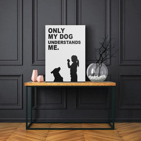 Image of Only my dog understands me