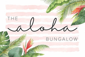 The Aloha Bungalow