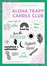 Load image into Gallery viewer, Aloha Trapp Candle Club