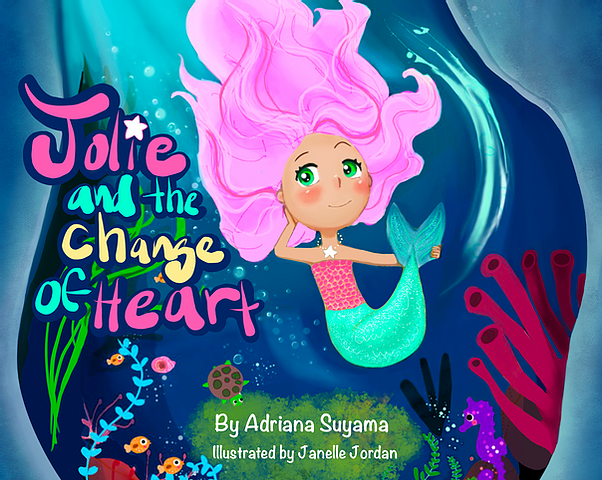 Jolie and the Change of Heart Book - by Adriana Suyama