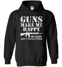 Load image into Gallery viewer, Guns Make Me Happy Hoodie in Black