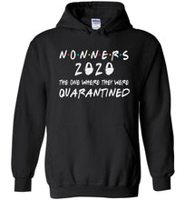 Load image into Gallery viewer, Quarantined Nonners Hoodie in Black