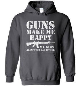 Guns Make Me Happy Hoodie in Charcoal