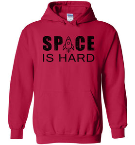 Space is Hard Hoodie in Cherry Red