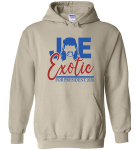 Joe Exotic for President Hoodie in Sand
