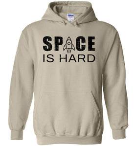 Space is Hard Hoodie in Sand