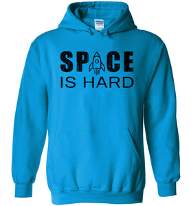 Space is Hard Hoodie in Sapphire
