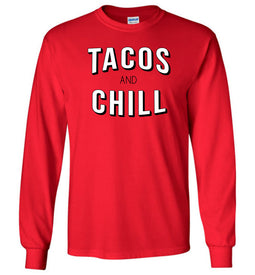 Tacos and Chill Long Sleeve T-Shirt in Red