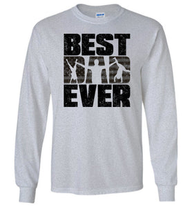 Best Dad Ever Long Sleeve T-Shirt in Sports Grey