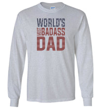 Load image into Gallery viewer, World's Most Badass Dad Long Sleeve T-Shirt in Sports Grey