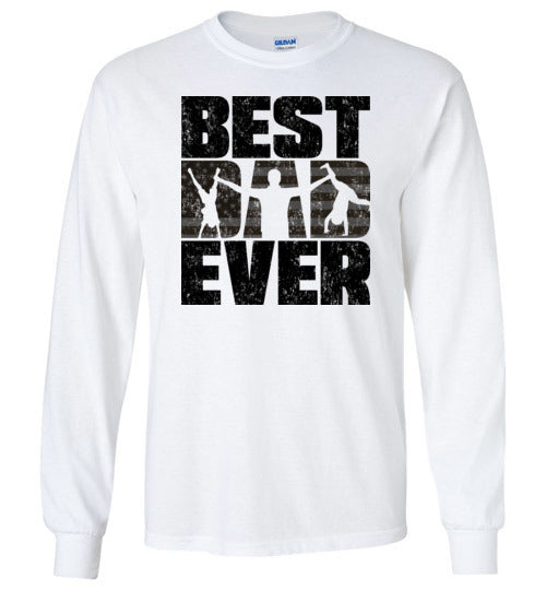 Best Dad Ever Long Sleeve T-Shirt in White