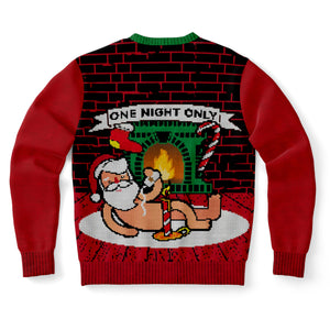 Santa for One Night Only Ugly Sweater