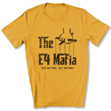 Load image into Gallery viewer, E-4 Mafia T-Shirt in Gold