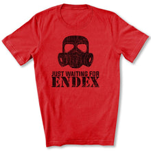 Load image into Gallery viewer, Just Waiting For ENDEX T-Shirt in Red