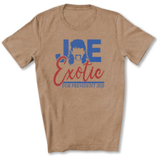 Load image into Gallery viewer, Joe Exotic for President T-Shirt in Heather Tan