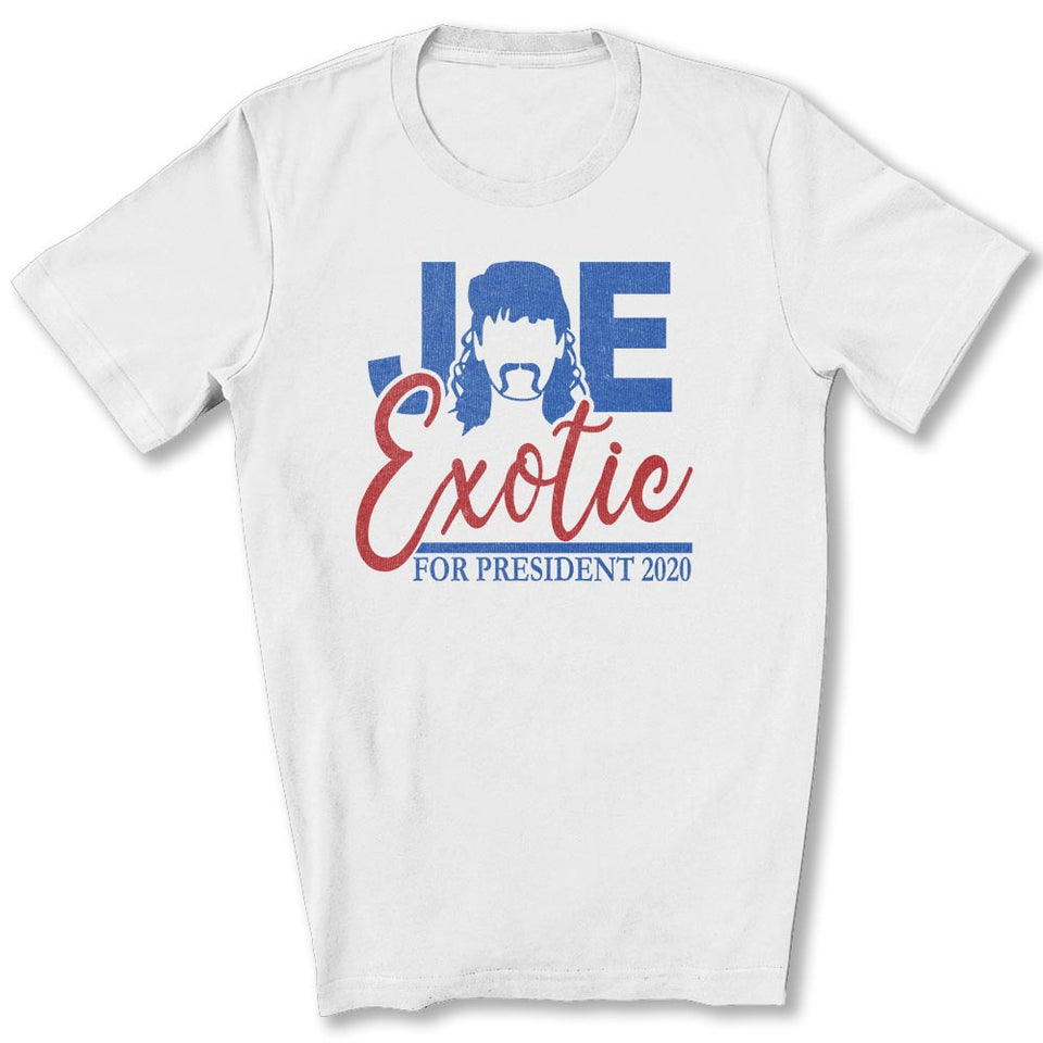 Joe Exotic for President T-Shirt in White