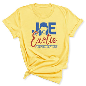 Joe Exotic for President Women's T-Shirt in Maize Yellow