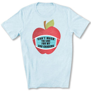 Can't Mask The Love - 3rd Graders T-Shirt in Heather Ice Blue
