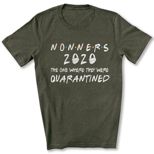 Quarantined Nonners T-Shirt in Heather Military Green