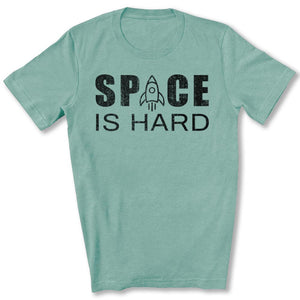 Space is Hard T-Shirt in Heather Dusty Blue