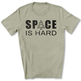 Space is Hard T-Shirt in Heather Stone