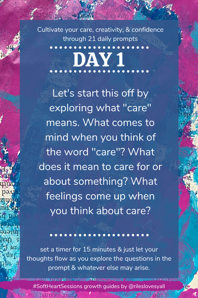 "Let's start this off by exploring what ""care"" means. What comes to mind when you think of the word ""care""? What do you care about? How do you tend to share care, and what makes you feel cared about?"