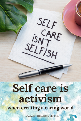 Self care as a form of activism