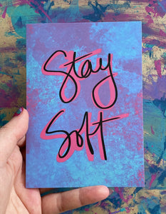 stay soft - supportive greeting card