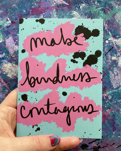 make kindness contagious - greeting card