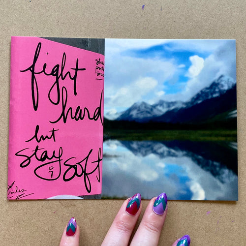 fight hard, but stay soft sticker - postcard print 5