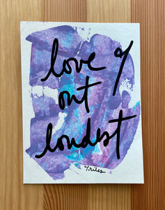 love out loudest - paper painting - 2/6