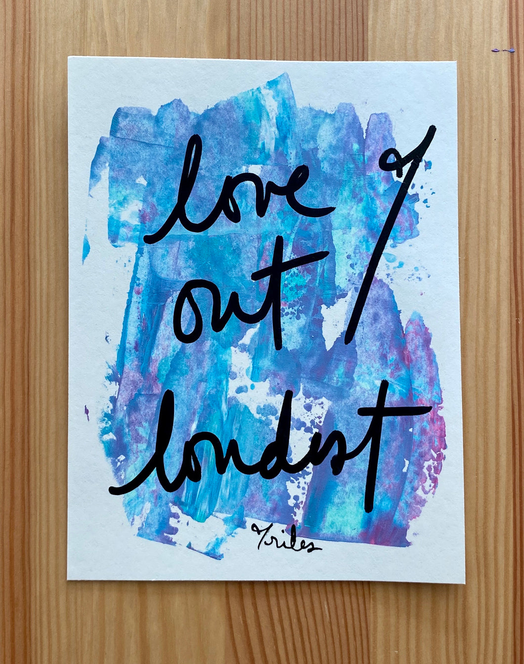 love out loudest - paper painting - 6/6
